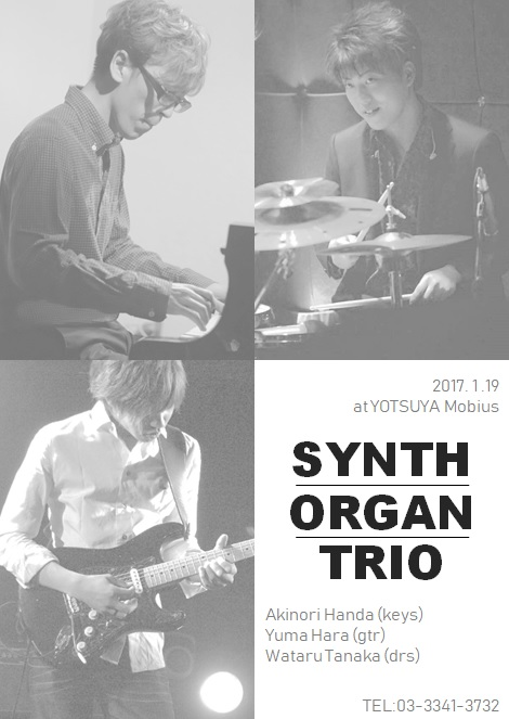 SYNTH-ORGAN-TRIO 1st LIVE