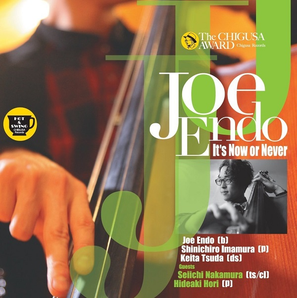 It's Now or Never (CD) / Joe Endo