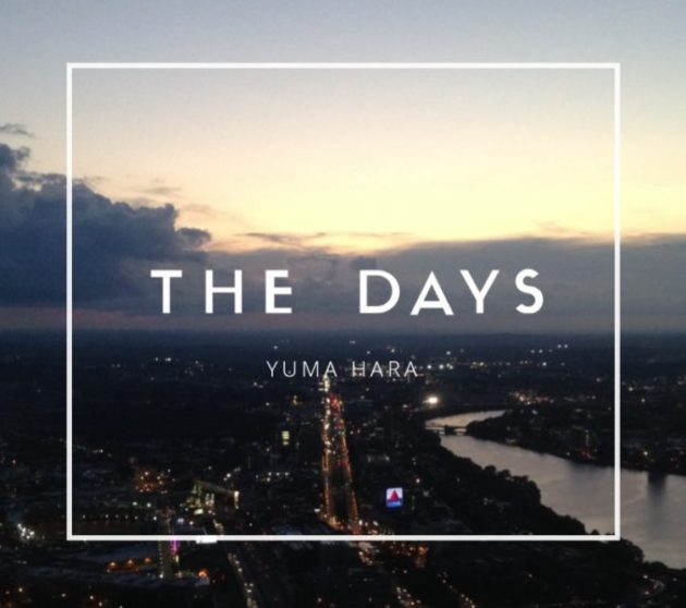 THE DAYS / YUMA HARA